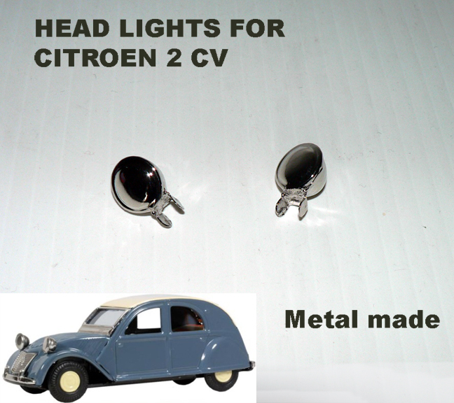 CITROEN 2 CV HEAD LIGHTS ( friction )